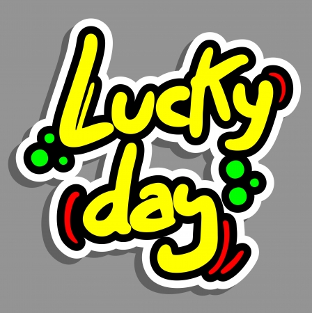 Lucky day sticker Vector