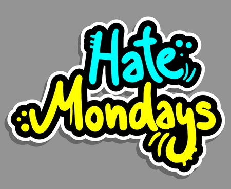 mondays: Hate mondays sticker