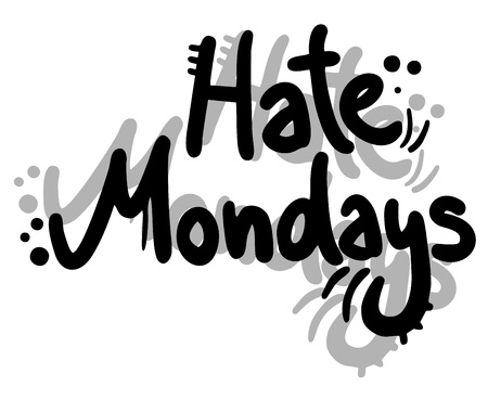 hate: Hate mondays Illustration