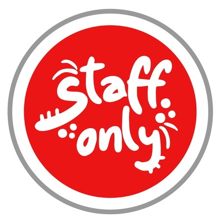 staff only: Staff only sign