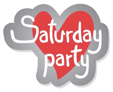 saturday: Saturday party