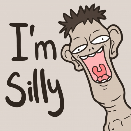 idiot: I am silly