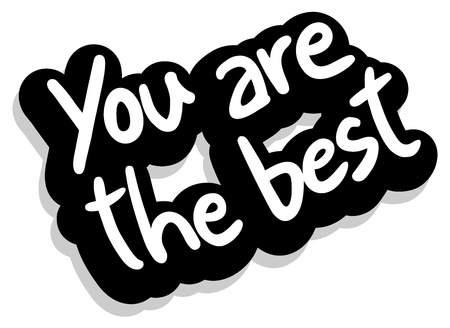 preferable: You are the best Illustration