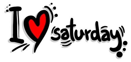 saturday: I love Saturday Illustration