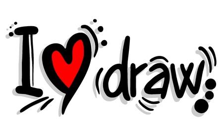 I love draw
