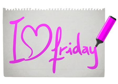 tagline: I love Friday paper message