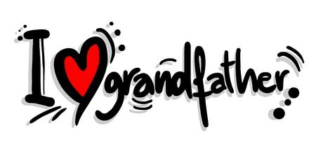 ancestor: Love grandfather
