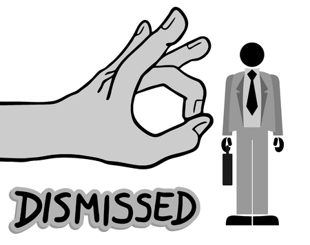 you are fired: Dismissed message