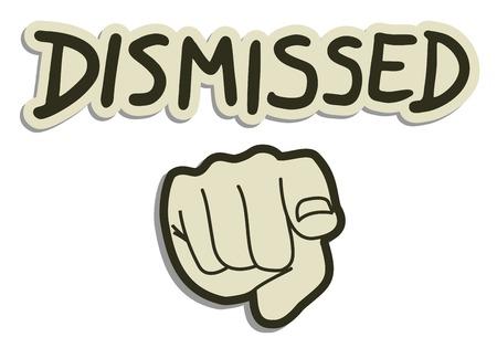 resign: Dismissed point hand message