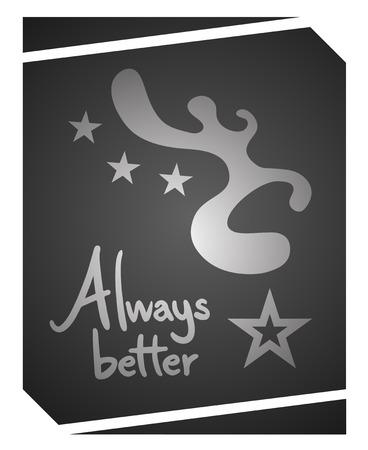 better: Always better Illustration