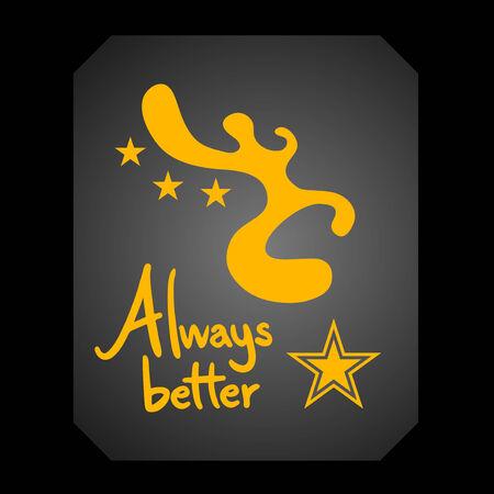 better: Always better message