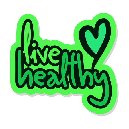 visionary: Live healthy message