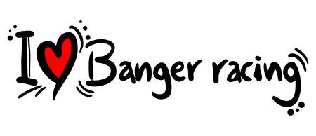 banger: Banger racing love