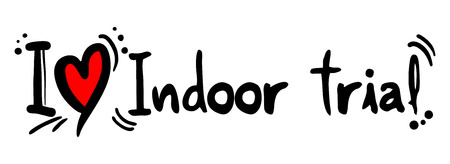 trial indoor: Indoor trial love Illustration