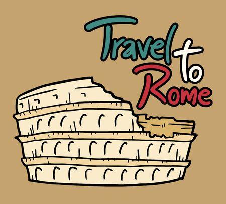 roman empire: travel to Rome message Illustration