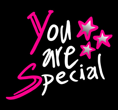 you are special: you are special message illustration Illustration