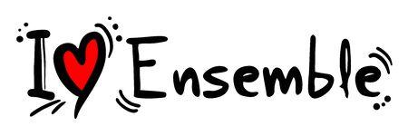 ensemble: Ensemble love