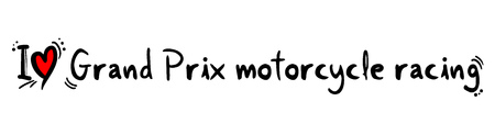 prix: Grand Prix motorcycle racing love Illustration