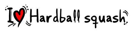 hardball: Hardball squash love