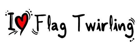 twirling: Flag Twirling love