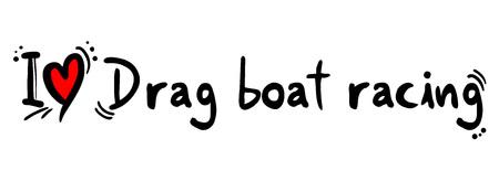 drag: Drag boat racing love
