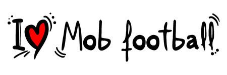 mob: Mob football love Illustration