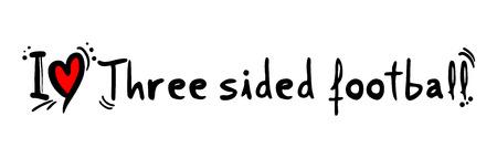 sided: Three sided football love