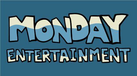 entertainment icon: Monday entertainment icon