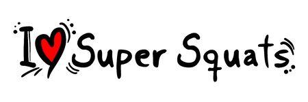 squats: Super Squats love