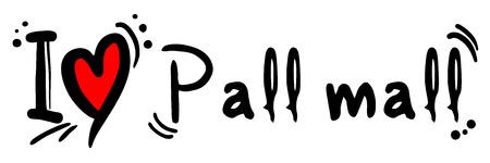 Pall mall love