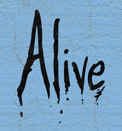 alive: alive imaginative sign Stock Photo
