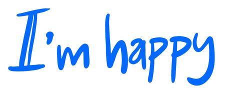 i am: I am happy sign