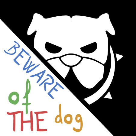 beware: Beware of Dog sign Illustration