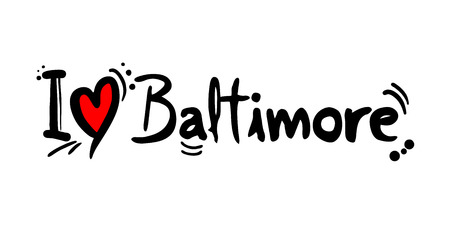 Baltimore love message