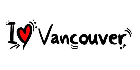 Vancouver love city message