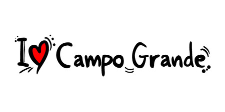 Campo Grande love message isolated on white