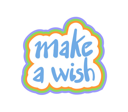 Make a wish message illustration on white background.
