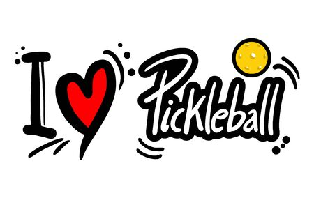 Love pickle ball message.