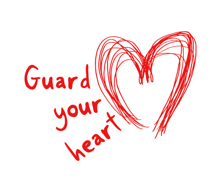 Guard your heart message