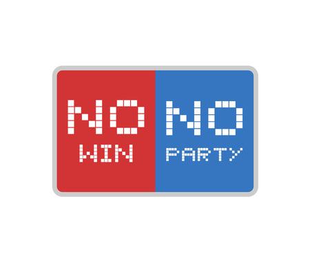 No win, no party message