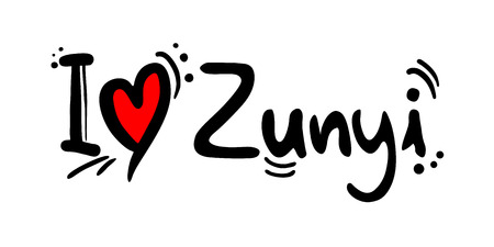 Zunyi city of China love message