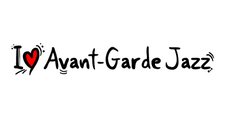 Avant Garde Jazz love message