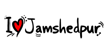 Jamshedpur city of India love message