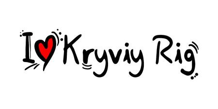 Kryviy Rig city of Ukraine love message Stock Illustratie
