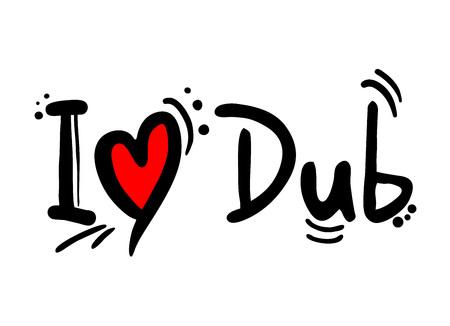 Dub music love