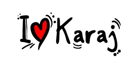 Karaj city of Iran love message Vector Illustration