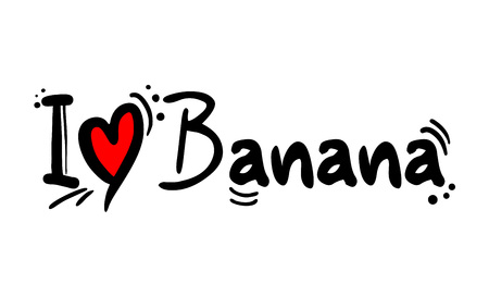 I love Banana fruit message