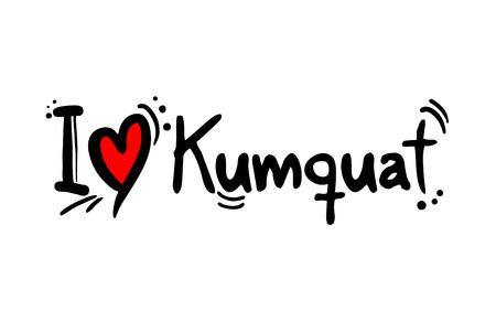 Kumquat fruit love message