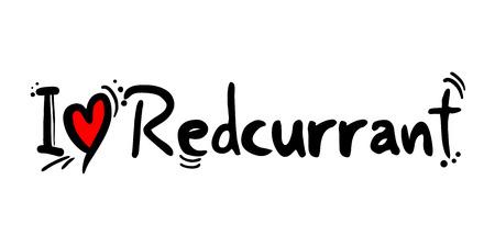 I love Redcurrant