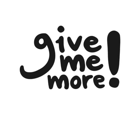 give me more message Иллюстрация
